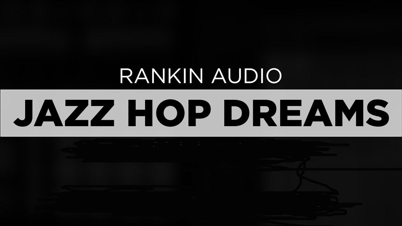 Rankin Audio Jazz Hop Dreams Cover