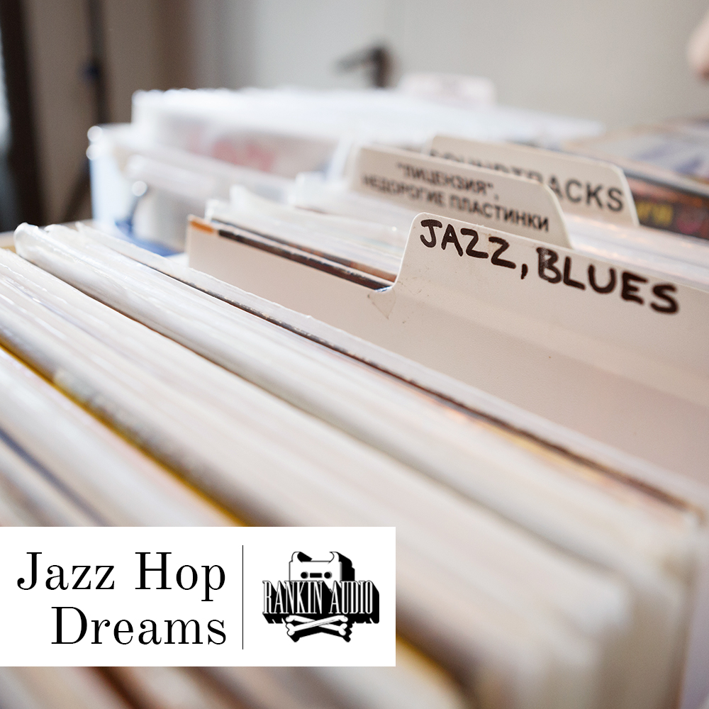 Rankin Audio Jazz Hop Dreams Full Version (WAV) Download