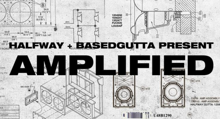 Halfway & Based Gutta – Amplified Cover