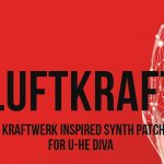 Luftrum – Luftkraft for U-He Diva Free Download