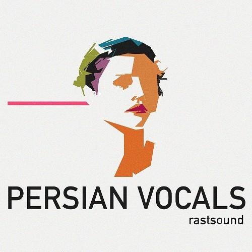 Rast Sound – Persian Vocals